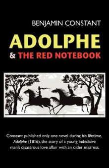 Adolphe and The Red Notebook av Benjamin Constant (Heftet)