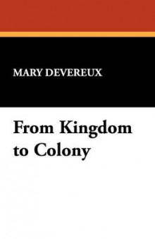 From Kingdom to Colony av Mary Devereux (Heftet)