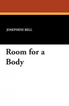 Room for a Body av Josephine Bell (Heftet)