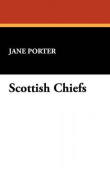 Scottish Chiefs av Jane Porter (Innbundet)