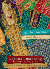 Patched Together av Brennan Manning (Innbundet)