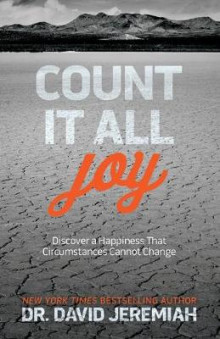 Count It All Joy av Dr David Jeremiah (Heftet)
