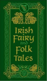 Omslag - Irish fairy and folk tales