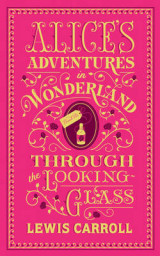 Omslag - Alice's Adventures in Wonderland and Through the Looking-Glass (Barnes & Noble Flexibound Classics)