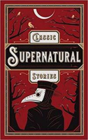 Classic supernatural stories (Innbundet)
