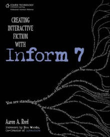 Creating Interactive Fiction with Inform 7 av Aaron Reed (Heftet)
