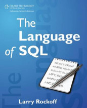 The Language of SQL av Larry Rockoff (Heftet)