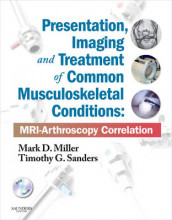 Presentation, Imaging and Treatment of Common Musculoskeletal Conditions av Mark D. Miller og Timothy G. Sanders (Innbundet)