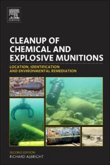Cleanup of Chemical and Explosive Munitions av Richard Albright (Innbundet)