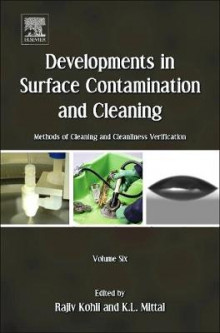 Developments in Surface Contamination and Cleaning: Volume 6 av Rajiv Kohli og K. L. Mittal (Innbundet)
