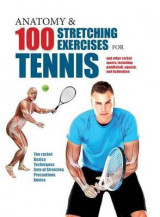 Omslag - Anatomy & 100 Stretching Exercises for Tennis