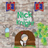 Omslag - Nick the Knight and the Dragon!