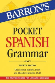 Pocket Spanish Grammar av Christopher Kendris og Theodore Kendris (Heftet)