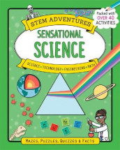 Stem Adventures: Sensational Science av Stephanie Clarkson (Heftet)