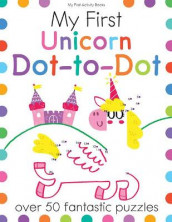 My First Unicorn Dot-To-Dot av Elizabeth Golding og Joe Potter (Heftet)
