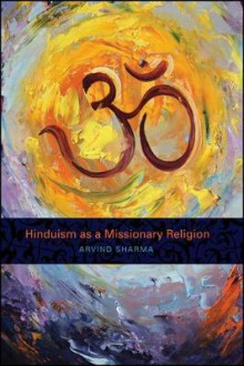 Hinduism as a Missionary Religion av Arvind Sharma (Heftet)