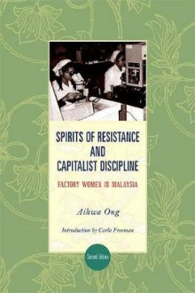 Spirits of Resistance and Capitalist Discipline av Aihwa Ong (Heftet)