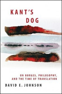 Kant's Dog av David E. Johnson (Heftet)