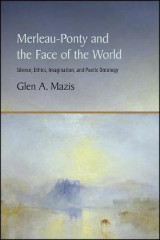 Omslag - Merleau-Ponty and the Face of the World