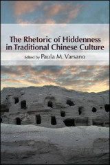 Omslag - The Rhetoric of Hiddenness in Traditional Chinese Culture
