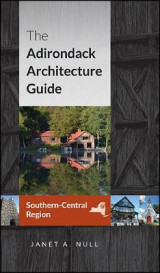 Omslag - The Adirondack Architecture Guide, Southern-Central Region