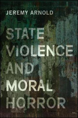 Omslag - State Violence and Moral Horror