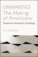 Omslag - Unmaking The Making of Americans