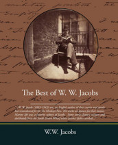 The Best of W W Jacobs av W W Jacobs (Heftet)