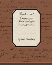 Books and Characters French and English av Lytton Strachey (Heftet)