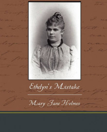 Ethelyn's Mistake av Mary Jane Holmes (Heftet)
