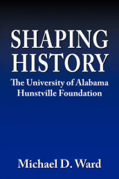 Shaping History av Michael D. Ward (Innbundet)