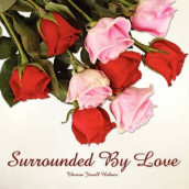 Surrounded By Love av Theresa Jewell Holmes (Heftet)