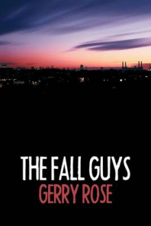 The Fall Guys av Gerry Rose (Heftet)