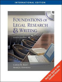 Foundations of Legal Research and Writing, International Edition av Carol M. Bast og Margie A. Hawkins (Heftet)
