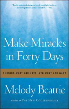 Make Miracles in Forty Days av Melody Beattie (Heftet)