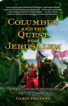 Columbus and the Quest for Jerusalem av Carol Delaney (Heftet)