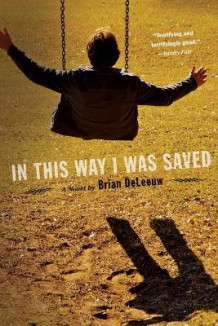 In This Way I Was Saved av Brian DeLeeuw (Heftet)
