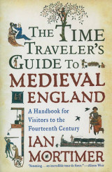 Omslag - The Time Traveler's Guide to Medieval England