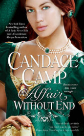 Affair Without End av Candace Camp (Heftet)