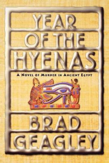 Year of the Hyenas av Brad Geagley (Heftet)