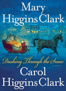 Dashing Through the Snow av Mary Higgins Clark og Carol Higgins Clark (Annet bokformat)