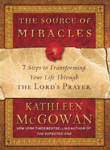The Source of Miracles av Kathleen McGowan (Heftet)