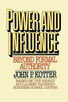 Power and Influence av John P. Kotter (Heftet)