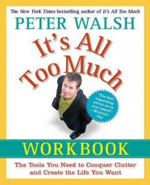 It's All Too Much Workbook av Peter Walsh (Heftet)