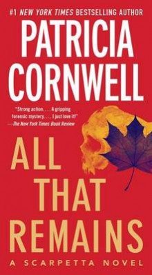 All That Remains av Patricia D Cornwell (Heftet)