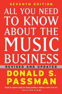 All You Need to Know about the Music Business av Donald S Passman (Innbundet)
