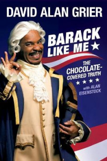 Barack Like Me av David Alan Grier (Heftet)