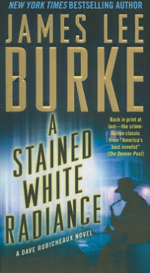 A Stained White Radiance av James Lee Burke (Heftet)