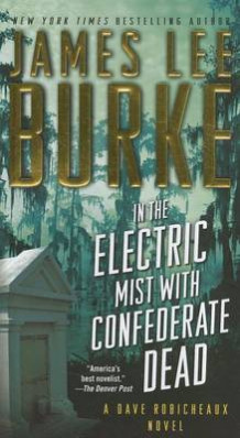 In the Electric Mist with Confederate Dead av James Lee Burke (Heftet)