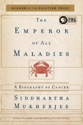 The Emperor of All Maladies: A Biography of Cancer av Siddhartha Mukherjee (Heftet)